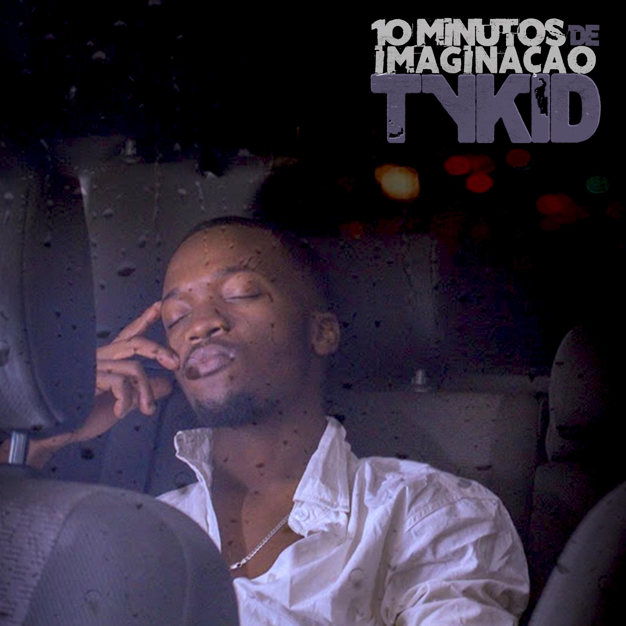 10 Minutos de Imaginação: EP de estreia de TYKID já está disponível