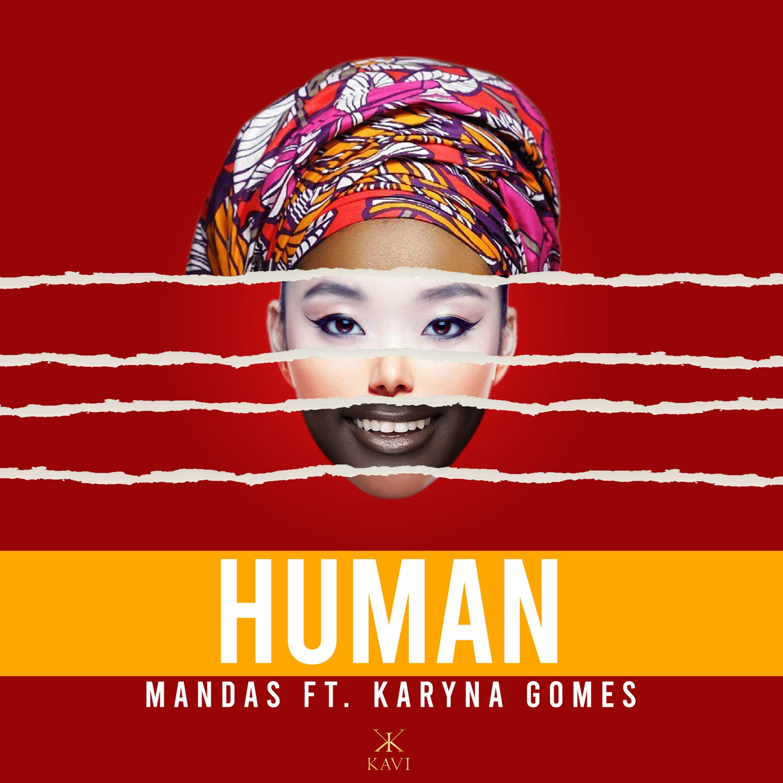 DJ Mandas e Karyna Gomes apelam a união na diversidade no single Human