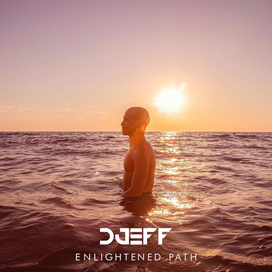 Enlightened Path: Quarto álbum de DJ Djeff já está disponível em Angola