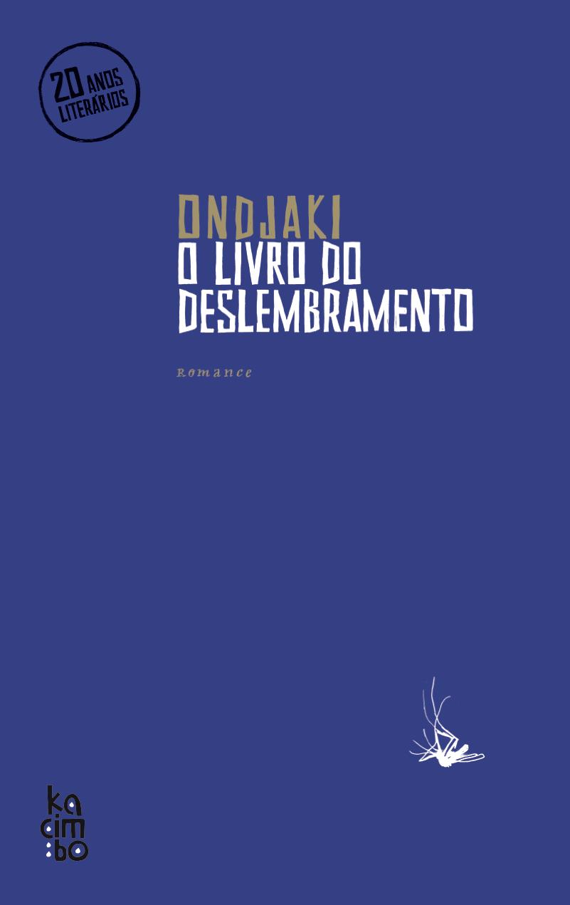 Ondjaki assinala 20 anos de literatura com o lançamento d'O livro do Deslembramento'