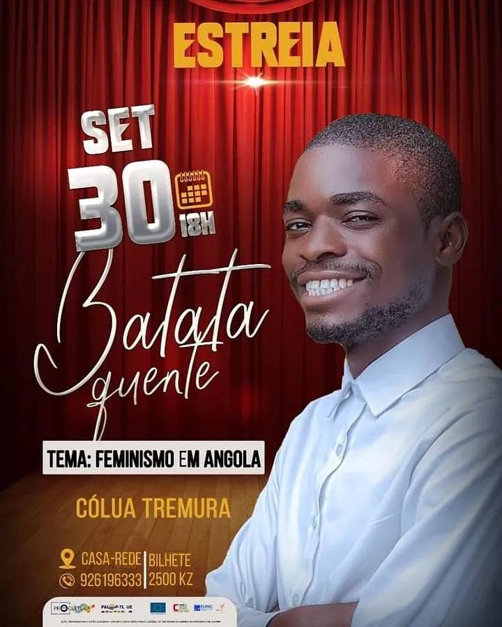 Batata Quente: Cólua Tremura estreia novo projecto de humor