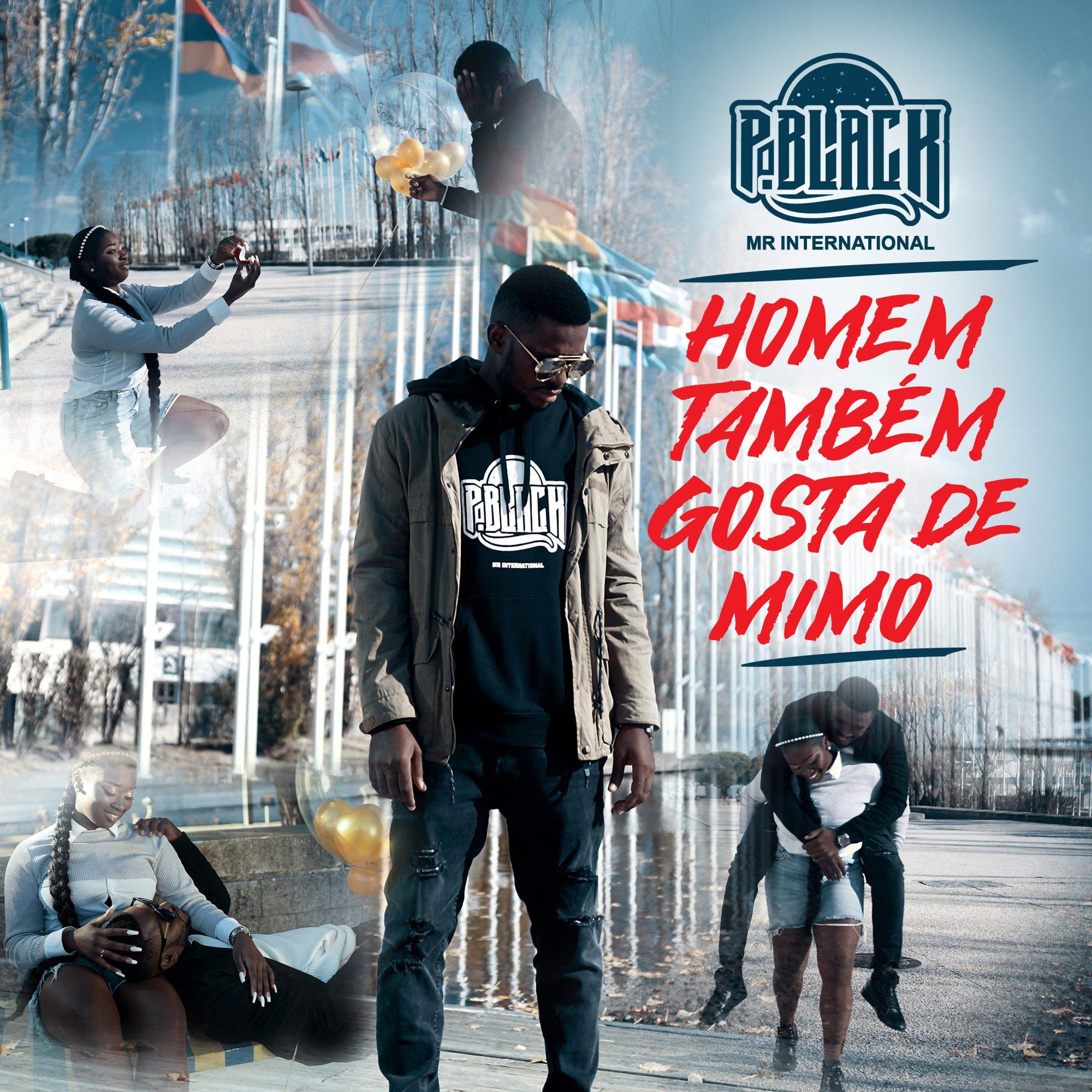 """P. Black Mr. International prova no novo single que """"Homem Também Gosta De Mimo"""""""