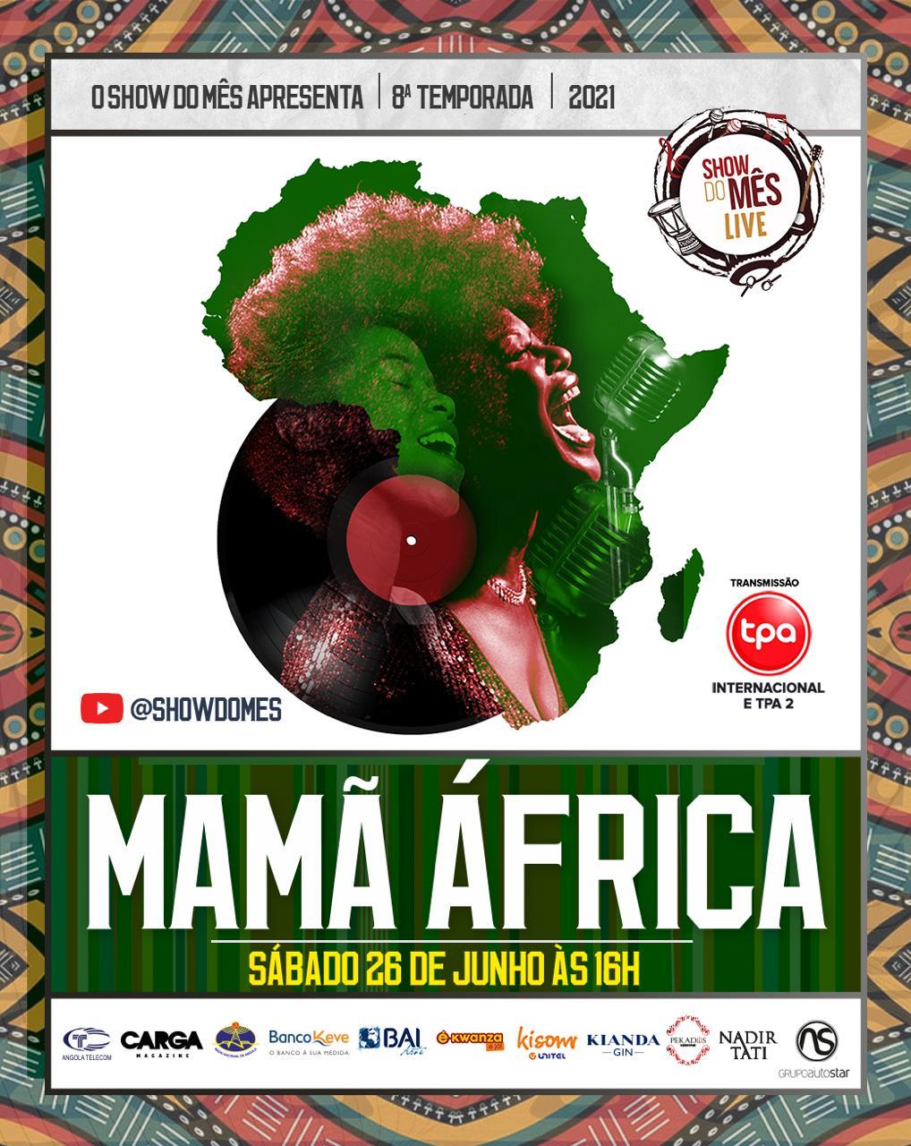 Próximo Show do mês celebra Mamã África