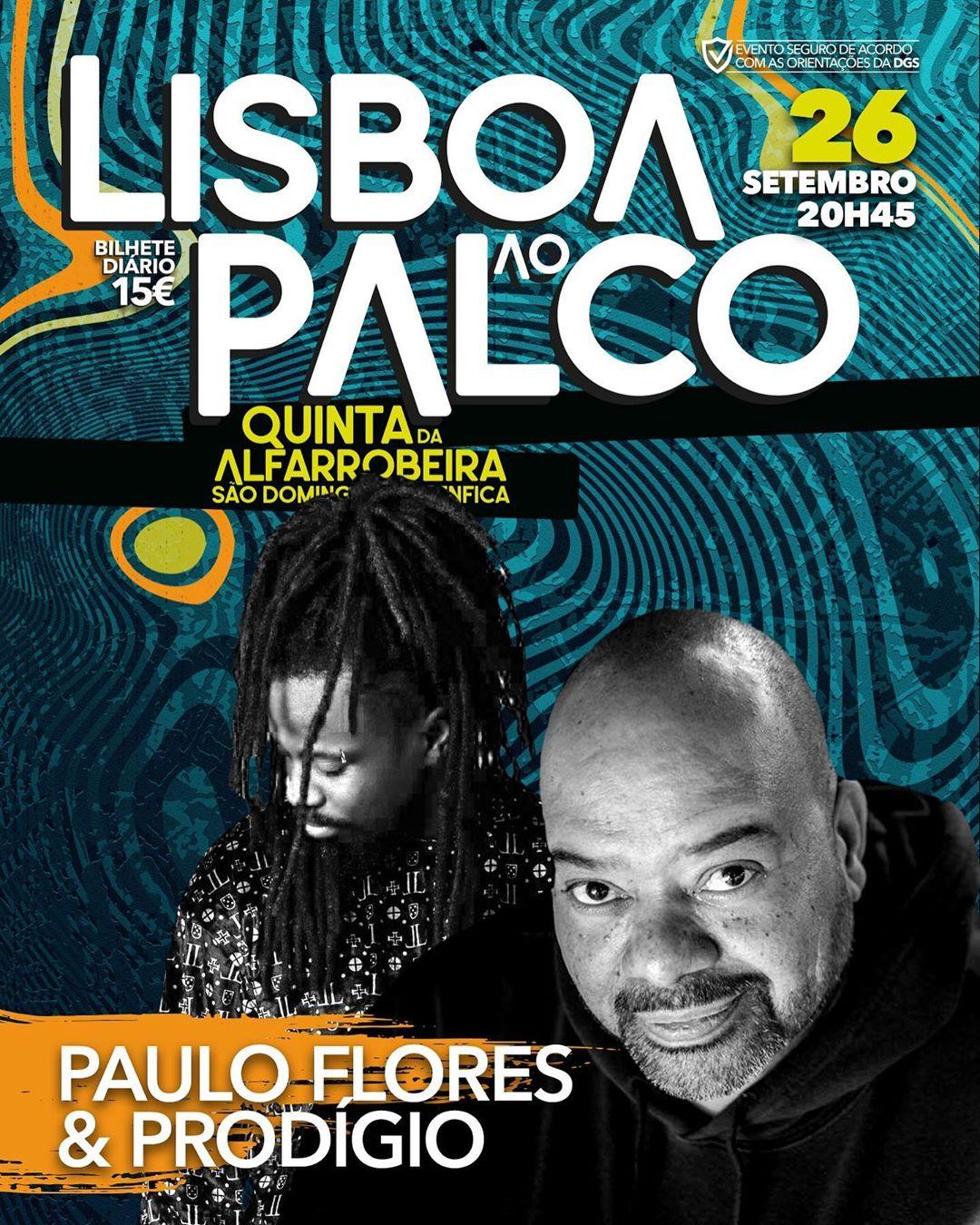Prodígio e Paulo Flores marcam espectáculo de reabertura dos palcos portugueses