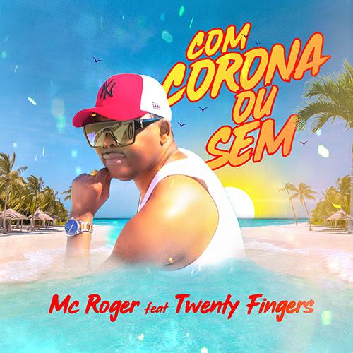 """""""Com Corona ou Sem"""" o hit do verão de Moçambique"""